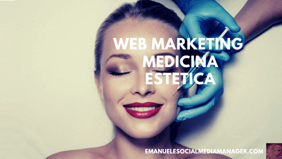 web marketing medicina estetica