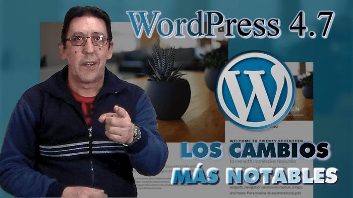 Nueva versión de WordPress. Actualización 4.7