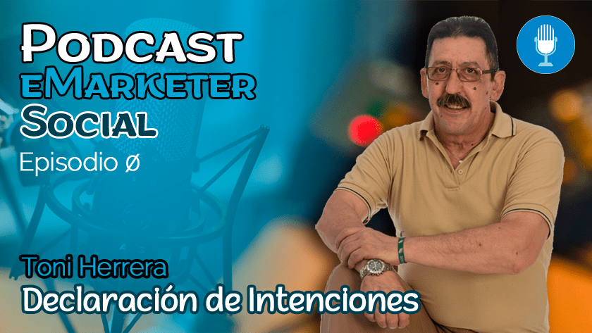 declaracion-de-intenciones-podcast-emarketersocial