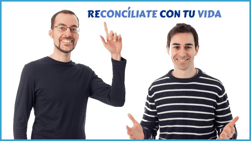 reconciliate-con-tu-vida