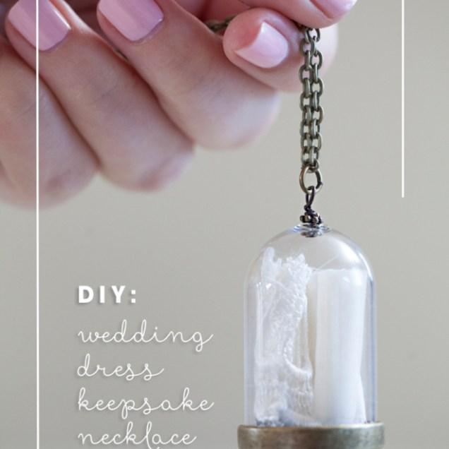 Make Your Own Wedding Dress Keepsake Necklace!