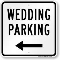 Wedding Parking Signs – Free Shipping From Myparkingsign
