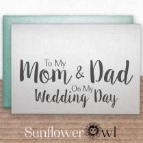 To My Mom & Dad On My Wedding Day Wedding Thank You Card Father Of