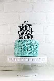 All You Need Is Love Wedding Cake Topper Or Sign 2249138