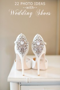 22 Unique Wedding Shoes Photo Ideas To Steal