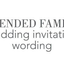 Blended Family Wedding Invitation Wording Blended Family Wedding