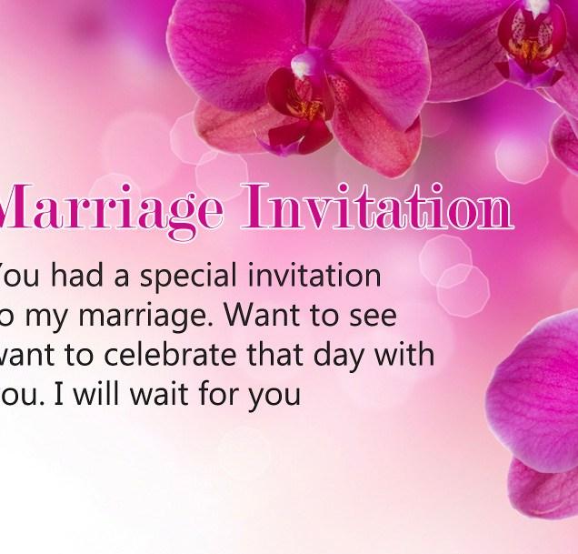 Marriage Invitation Wordings To Invite Friends