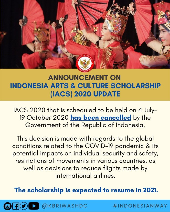 Indonesian Arts Cultural Scholarship For 2020 Is Cancelled Embassy Of The Republic Of Indonesia Washington D C