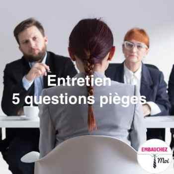 questions entretien d'embauche
