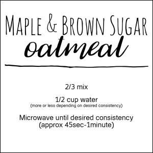 Label for Maple & Brown Sugar Oatmeal Mix at embellishology.com