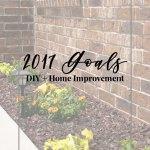 DIY & Home Improvement Goals for 2017