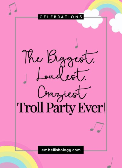 The biggest, loudest, craziest Troll party ever!