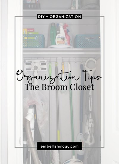 Organization Tips for a Broom Closet & Cleaning Supplies