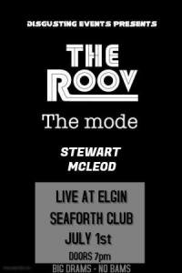 The Roov, The Mode, Stewart McLeod - Live at Elgin Seaforth Club
