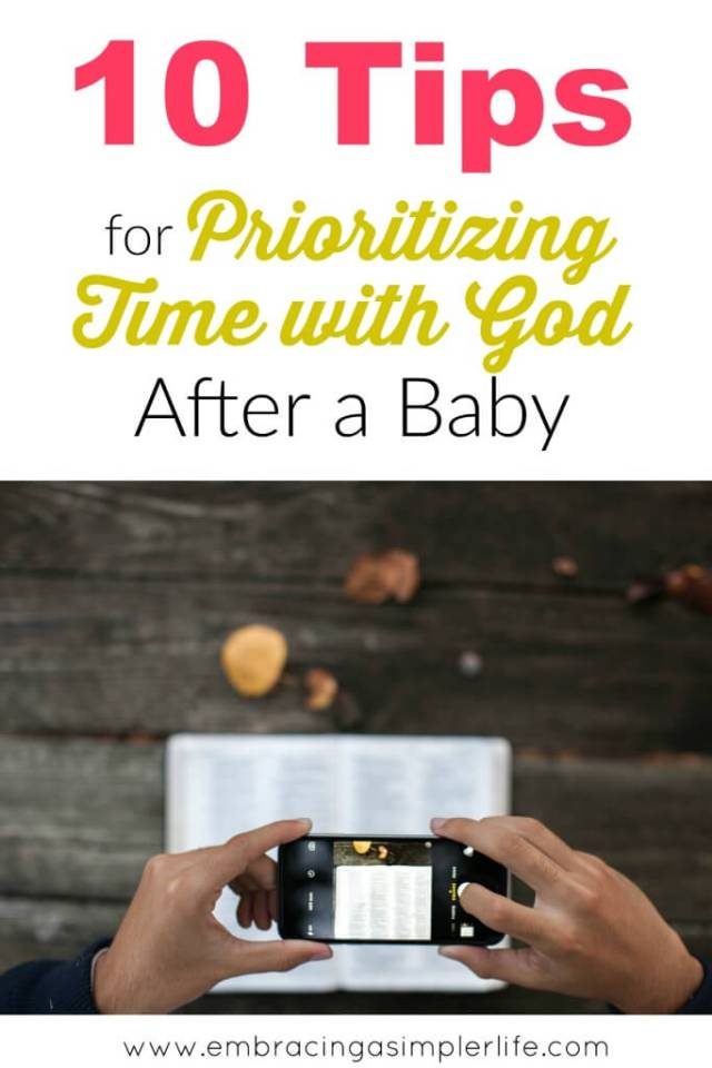 10 tips for prioritizing time with God after a baby