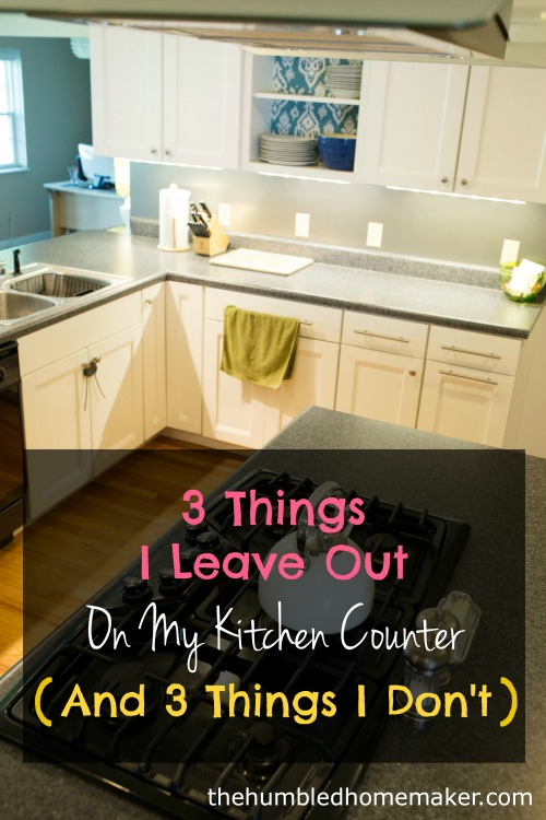 3 Things I leave out on my kitchen counter2