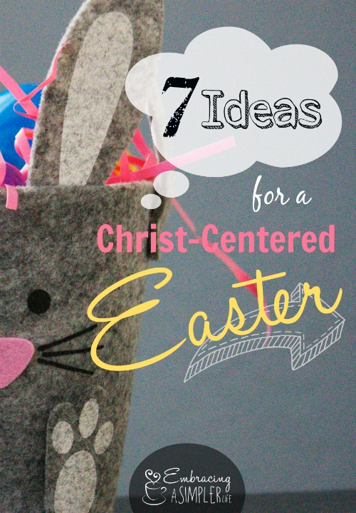 7 Ideas for a Christ-centered Easter pin
