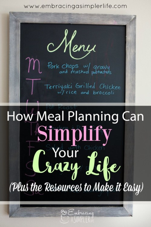 how meal planning can simplify your crazy life