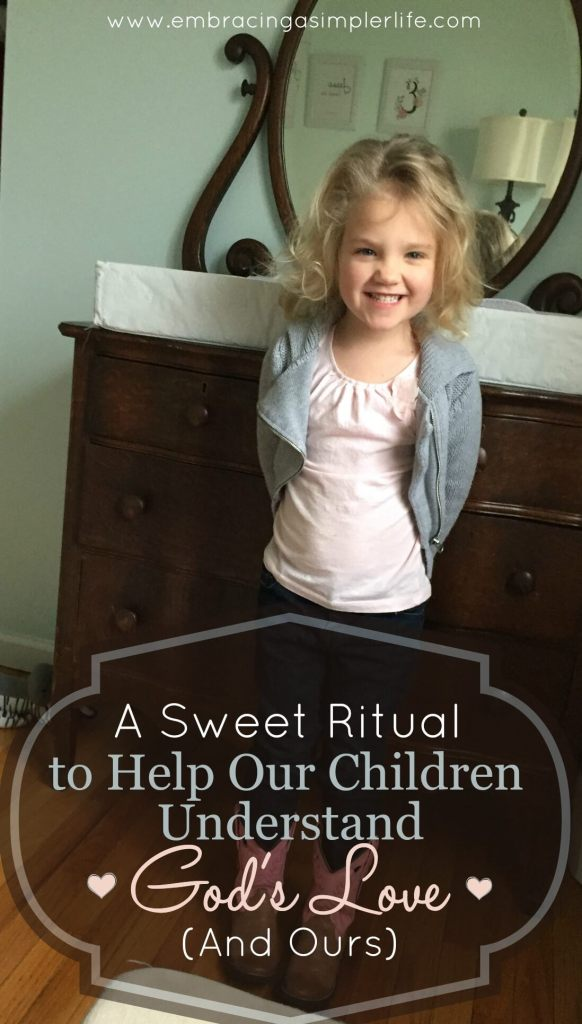 a sweet ritual to help our children understand Gods love