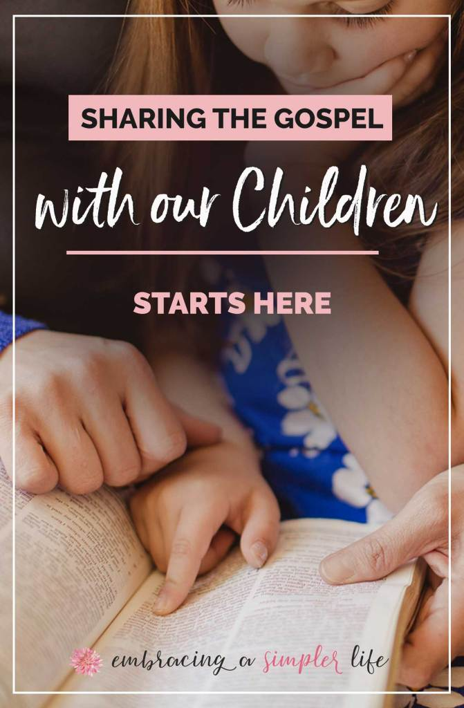 How do I share the gospel with my children?
