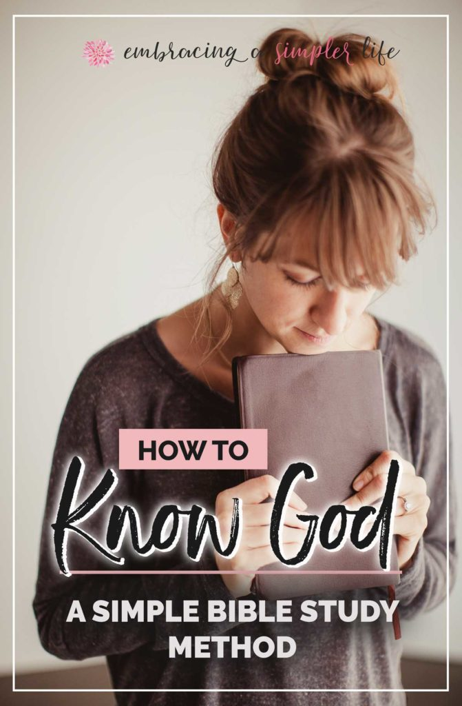 How To Know God A Simple Bible Study Method With A Free Printable