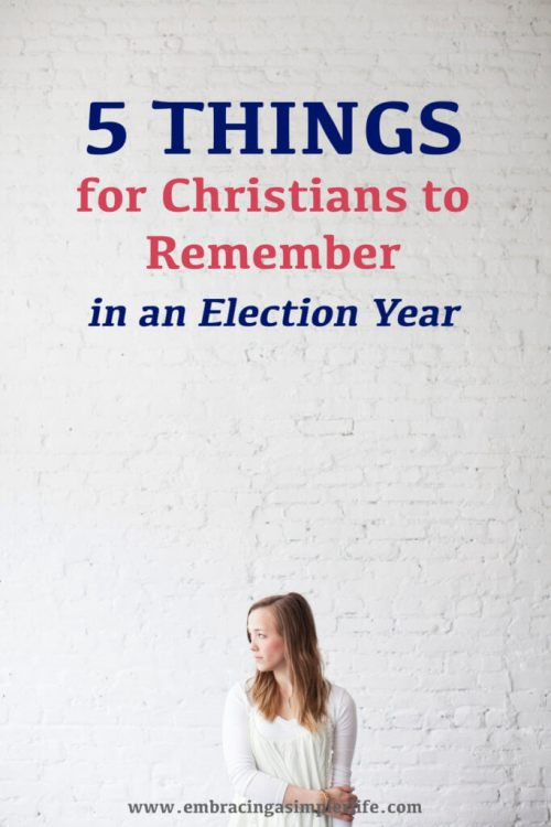 5-things-christians-must-remember-in-an-election-year