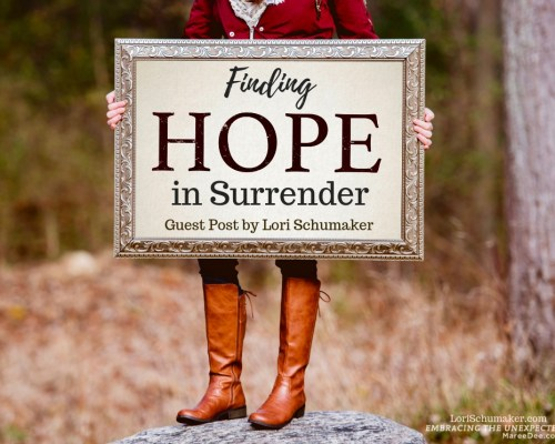 Are you holding tight to control and losing hope? Lori Schumaker, is our guest today, sharing how surrender is key to finding hope.