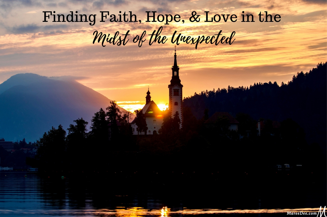 Finding Faith, Hope, and Love in the Unexpected | Embracing the ...