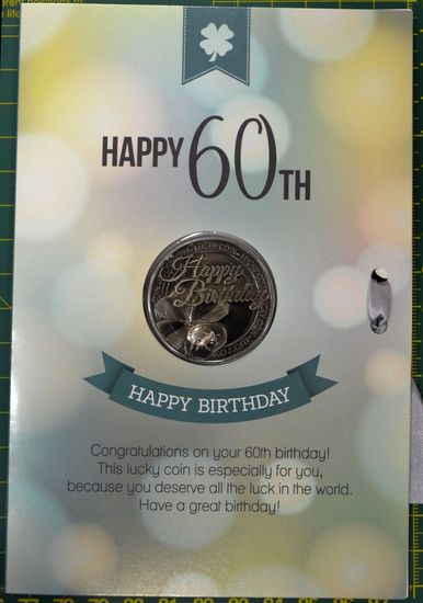 Happy 60th Birthday Card & Lucky Coin 115 X 170mm Luck
