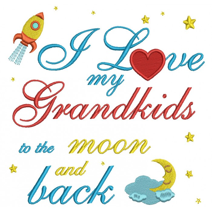 Download I Love My Grandkids to the Moon and Back Filled Machine ...