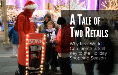 A Tale of Two Retails: Why Real World Commerce is Still Key to Holiday Shopping