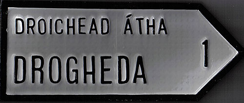 Town Road Signs  Drogheda Antique style handpainted Irish Road Sign