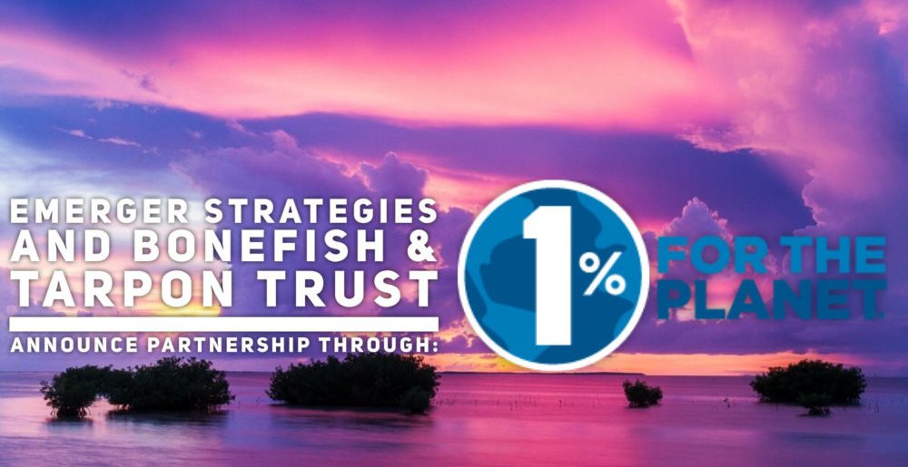 Emerger Strategies Partners with Bonefish & Tarpon Trust Through 1% for the Planet
