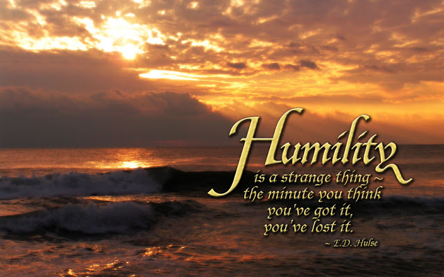 Humility is PArt of Living An Excellent Life
