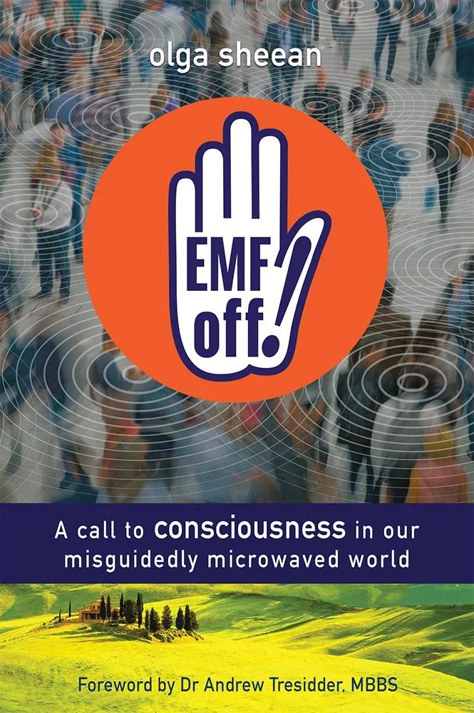 EMF off! - Olga Sheean