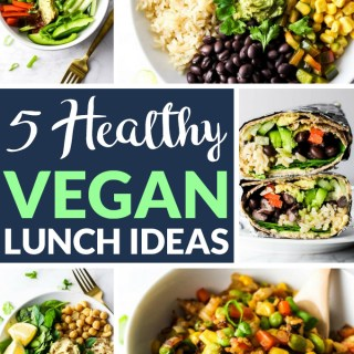 5 Healthy Vegan Lunch Ideas