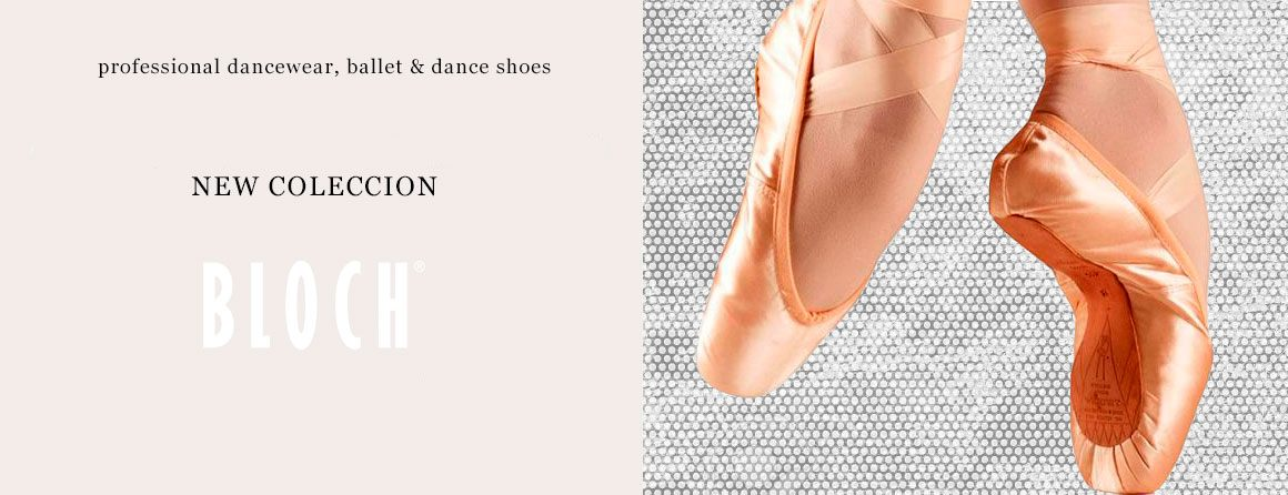 Bloch® professional dancewear, ballet & dance shoes