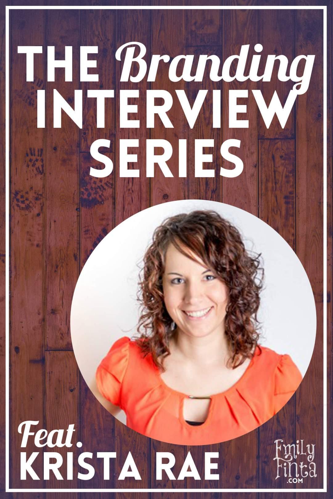 Branding Interview - Krista Rae