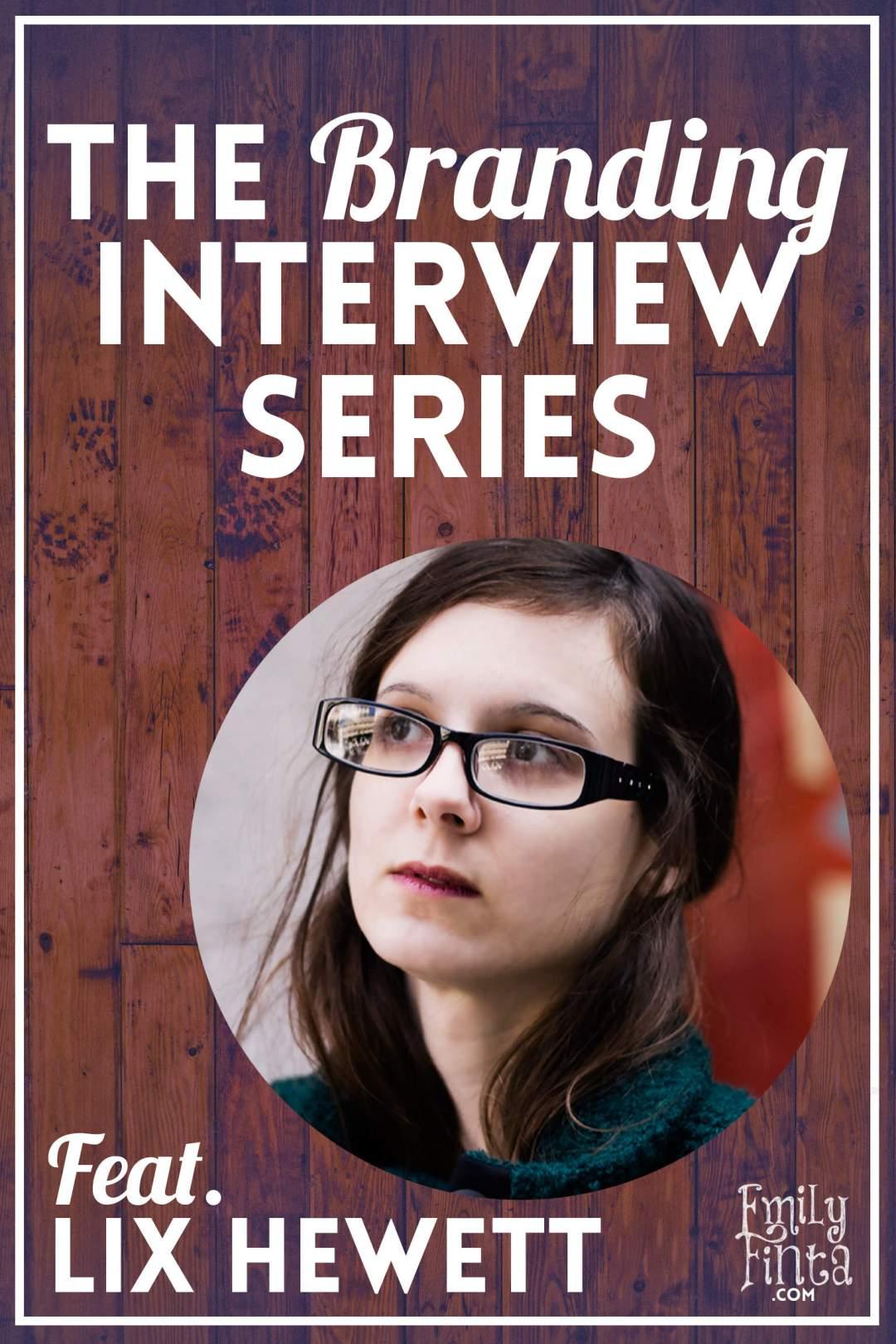 Emily Finta - Lix Hewett Branding Interview