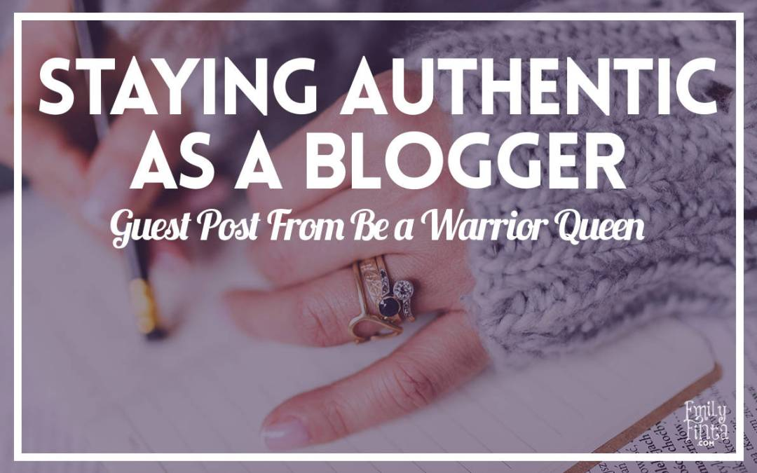 Staying Authentic As a Blogger
