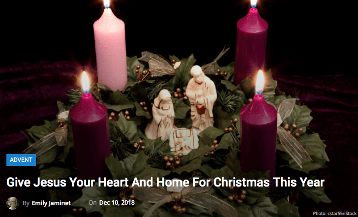 Give Jesus Your Heart and Home For Christmas This Year!