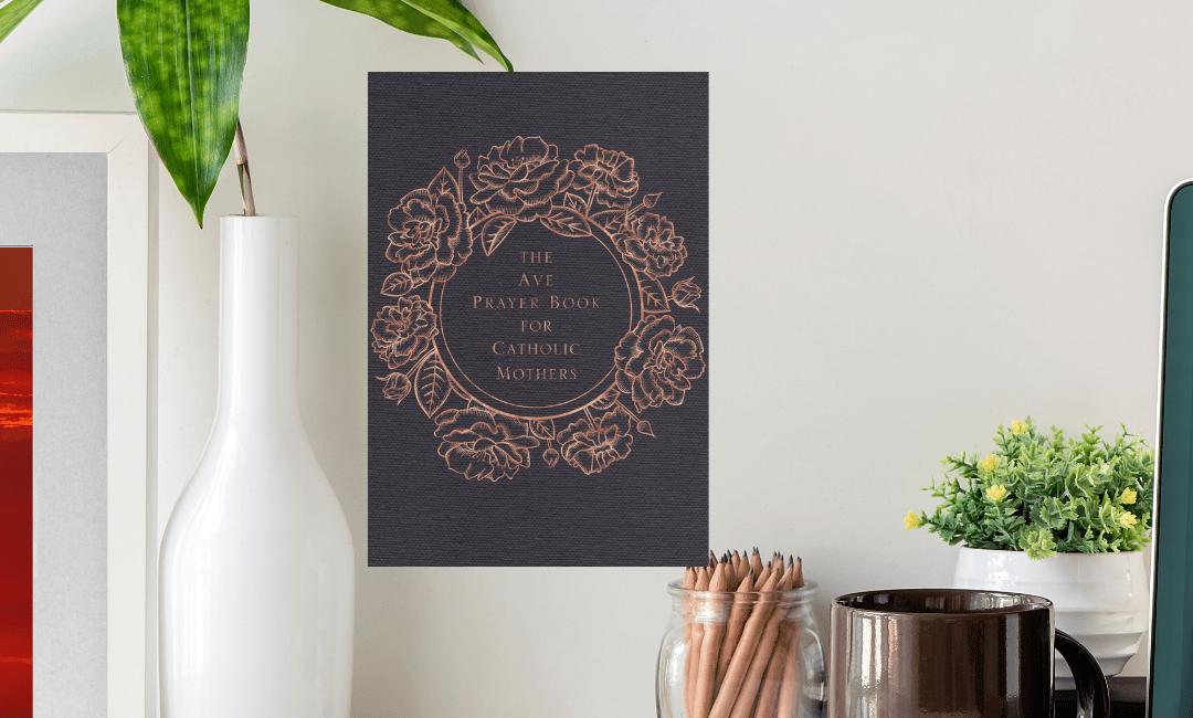 Catholic Mom Prayer Book! Ave Prayer Book for Catholic Moms