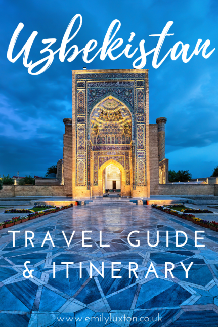 Uzbekistan Travel Advice and Itinerary