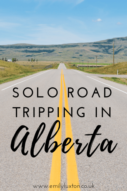 Solo Road Tripping in Canada