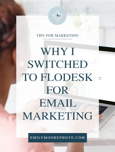 Why I Switched to Flodesk for Email Marketing | Emily Moore Boutique Photo Editor | Flodesk is an email marketing company that provides its users with an easy interface to design and send emails. They provide a handful of templates you can use, or you can design your own! The templates are stunning, and they are pretty much just click – drag – and drop!