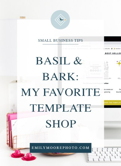 Basil and Bark: My Favorite Template Shop | Emily Moore | Private Photo Editor | I used to spend hours creating graphics for my business, only to end up hating them in the end. After joining Basil and Bark's lifetime membership, I have access to over 600+ templates that are not only look professional, but are incredibly easy to use! Find out more about my favorite template shop!