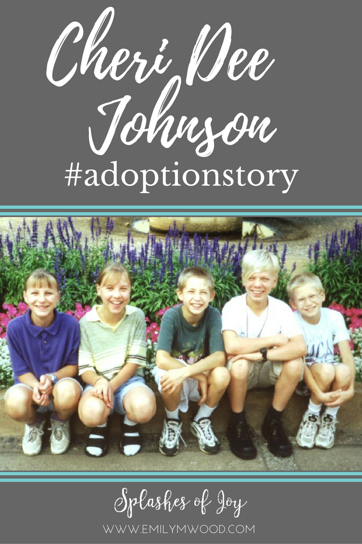 In this #adoptionstory, Cheri Dee Johnson shares about the importance of a support system. #adoption #nationaladoptionmonth