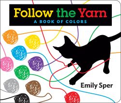 Follow the Yarn: A Book of Colors cover