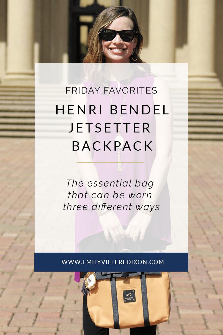 Friday Favorites: Henri Bendel Jetsetter Backpack