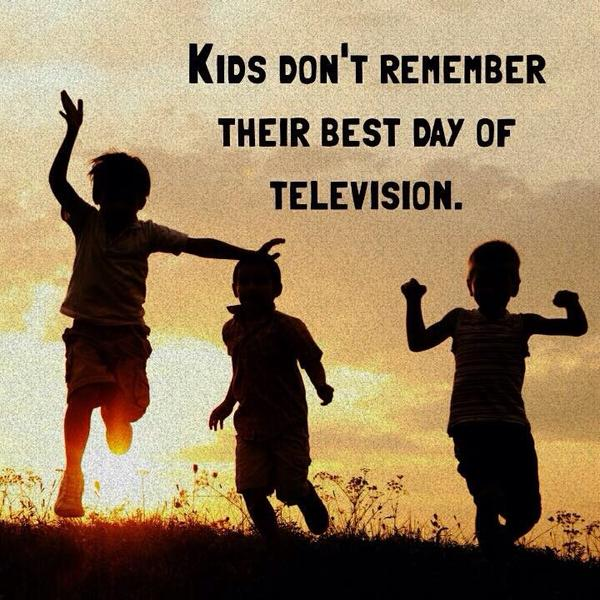 Image result for kids don't remember your best day of TV